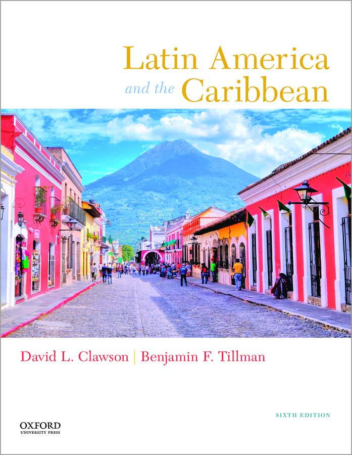 Clawson, Latin America and the Caribbean 6e