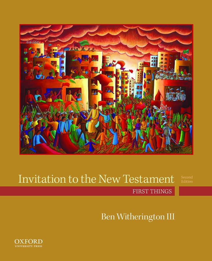 Witherington, Invitation to the New Testament, 2e