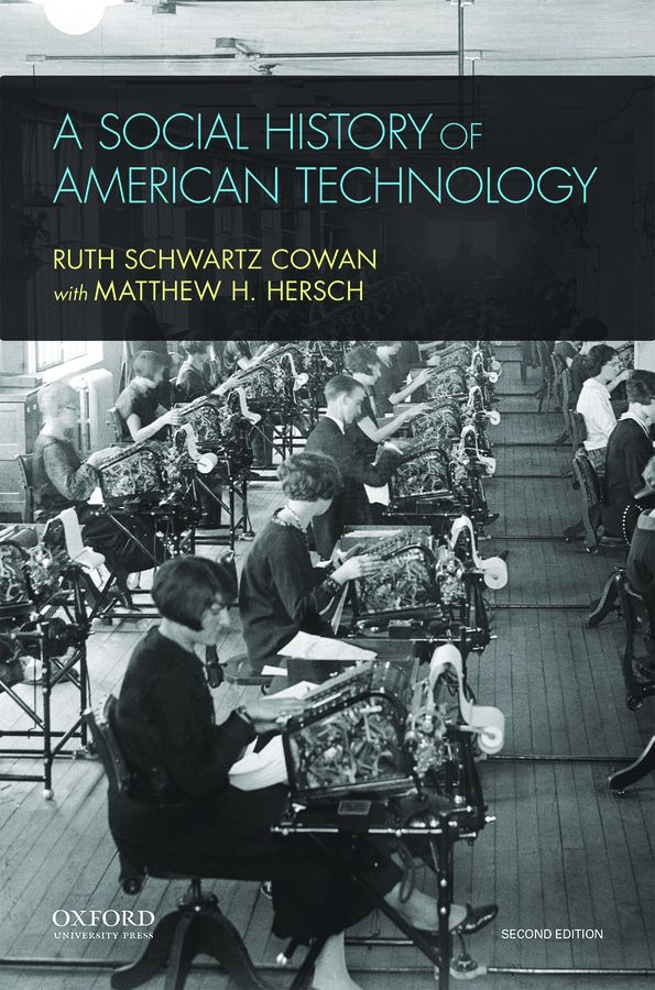 A Social History of American Technology 2e Instructor Resources