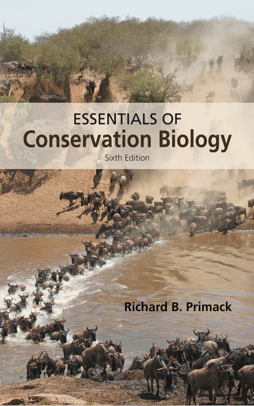 Essentials of Conservation Biology, Sixth Edition, Primack