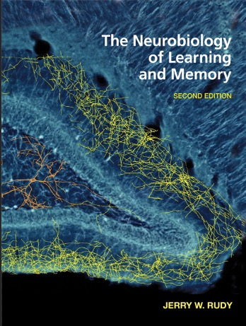 The Neurobiology of Learning and Memory, 2e, Rudy