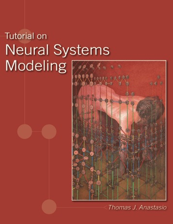 Tutorial on Neural Systems Modeling, Anastasio