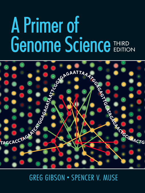 Gibson/Muse, Primer of Genome Science 3e Instructor Resources