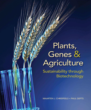 Chrispeels, Plants, Genes, and Agriculture Instructor Resources