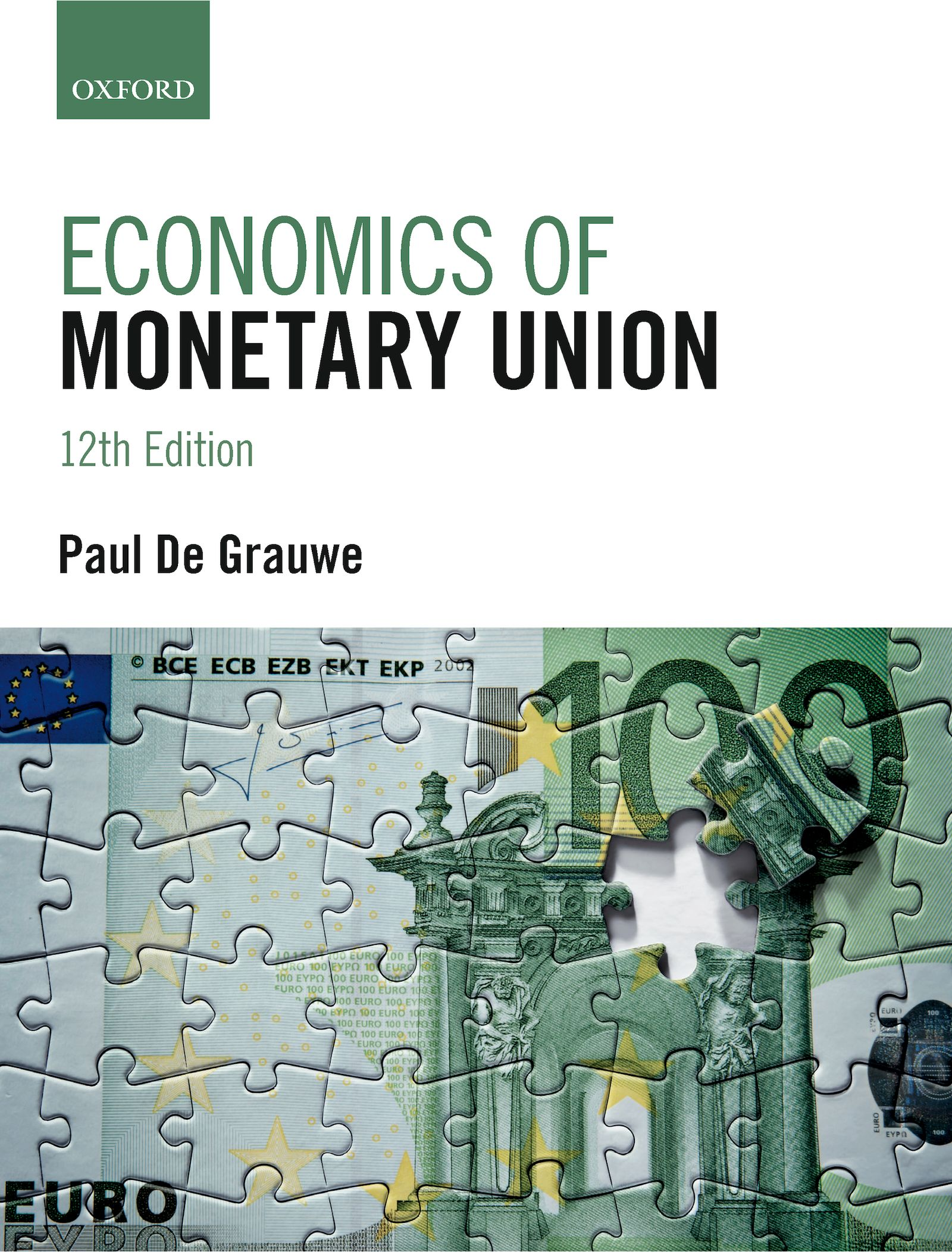 Economics of Monetary Union 12e