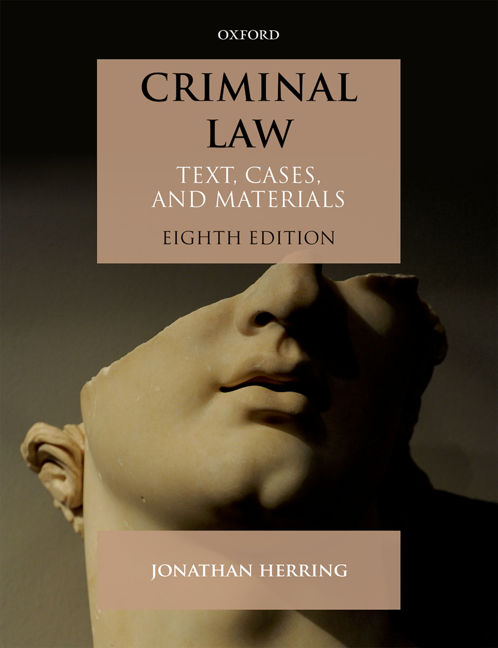Criminal Law: Text, Cases, and Materials 8e Lecturer resources