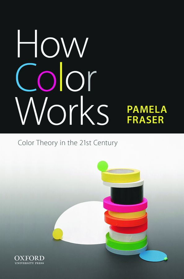 How Color Works: Color Theory in the 21st Century