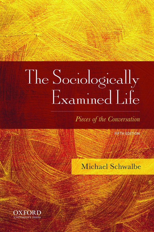 Sociologically Examined Life 5e