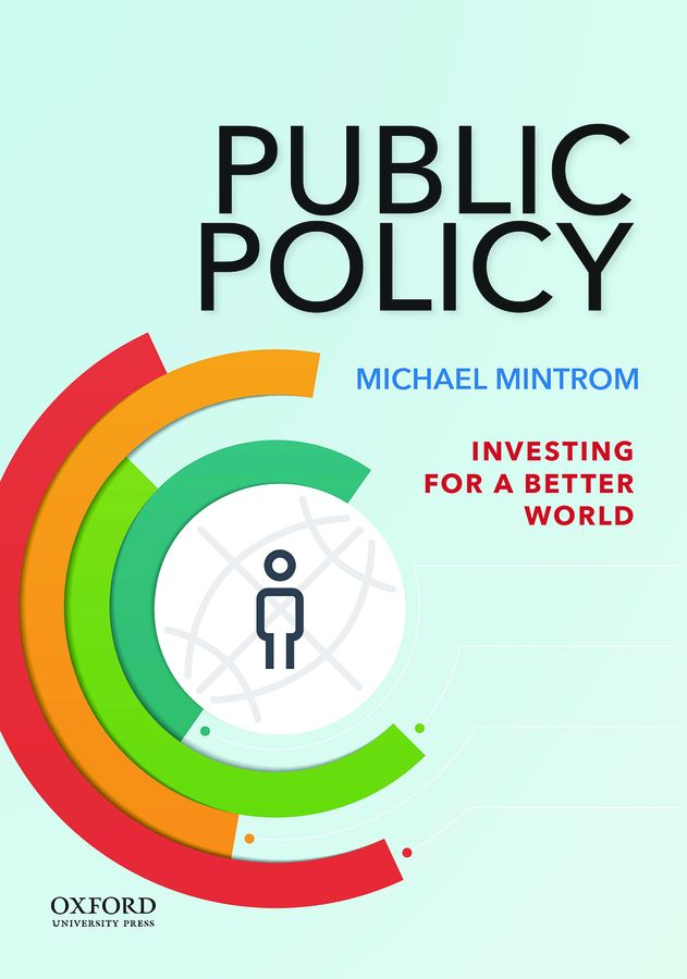 Mintrom, Public Policy: Investing for a Better World