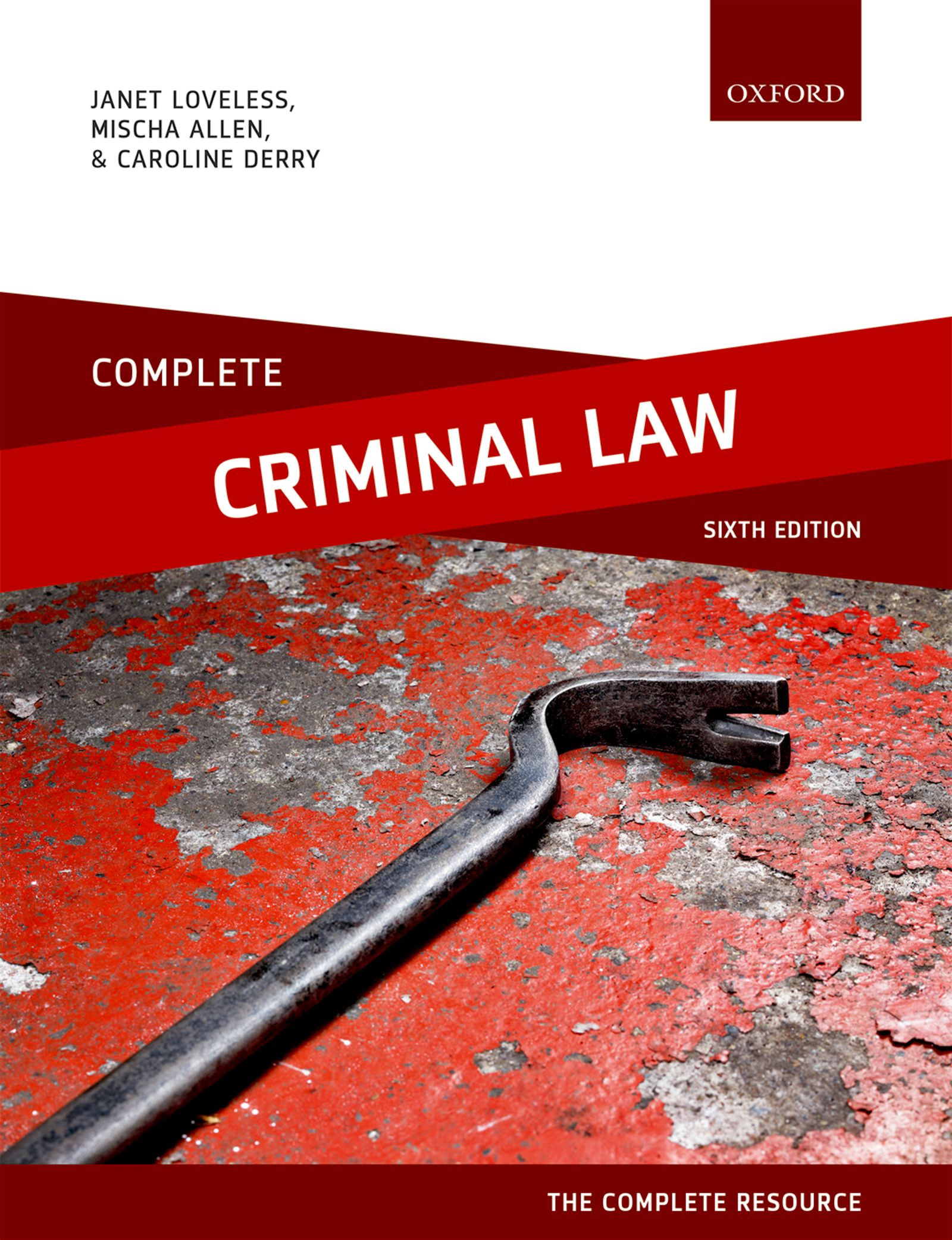 Complete Criminal Law Text, Cases, and Materials 6e