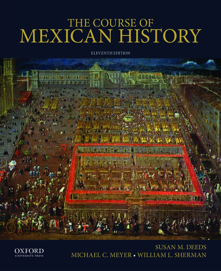Course of Mexican History 11e Instructor Resources