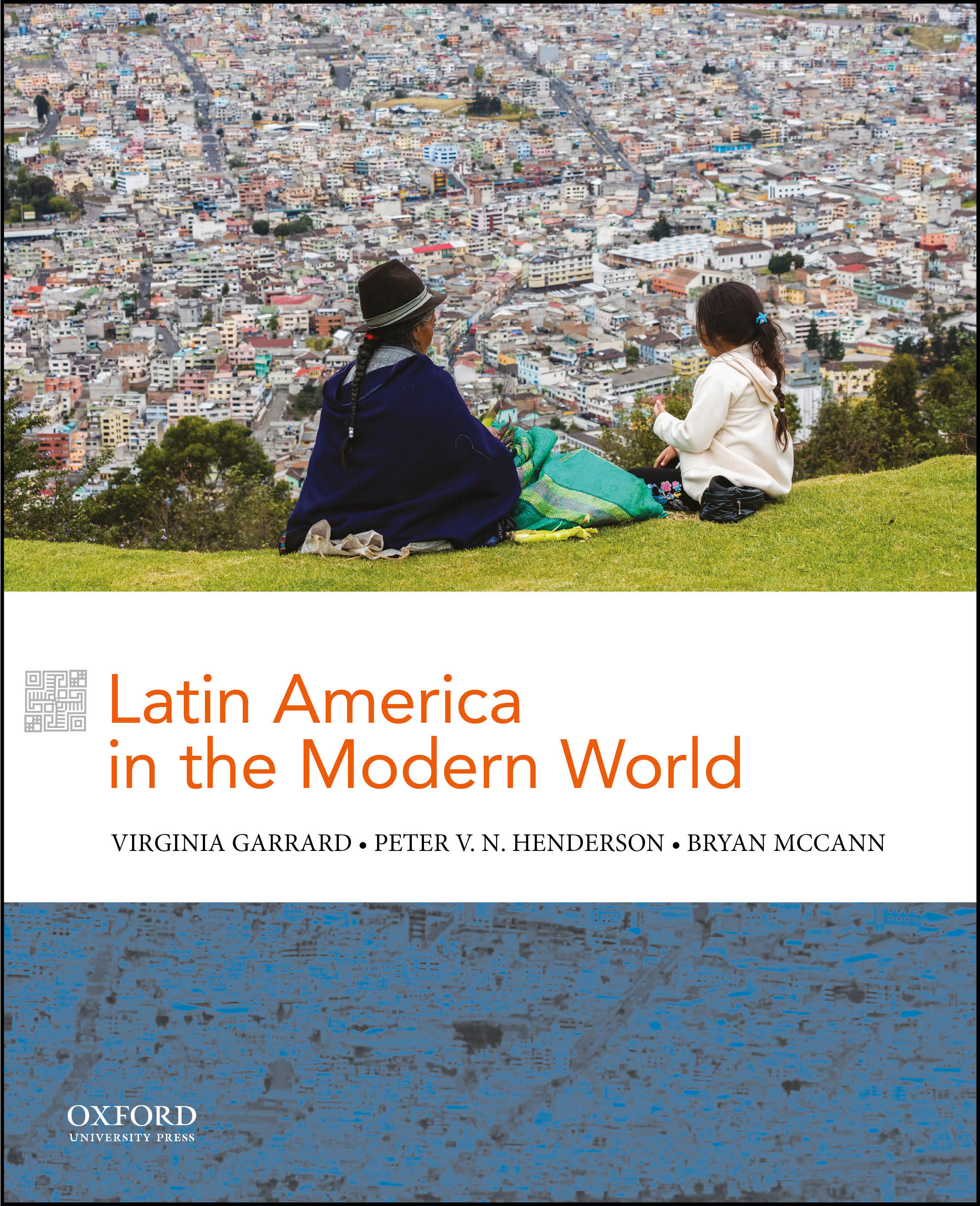 Latin America in the Modern World Instructor Resources