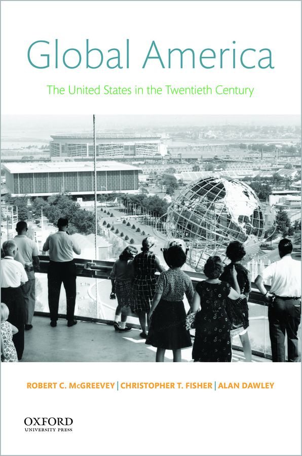 Global America: The United States in the Twentieth Century Instructor Resources