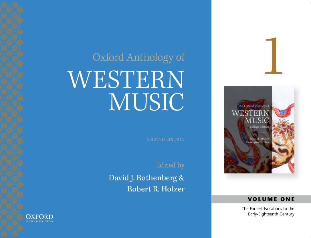 Oxford Recorded Anthology of Western Music 2e Volume I: Earliest Notations to the Early Eighteenth Century