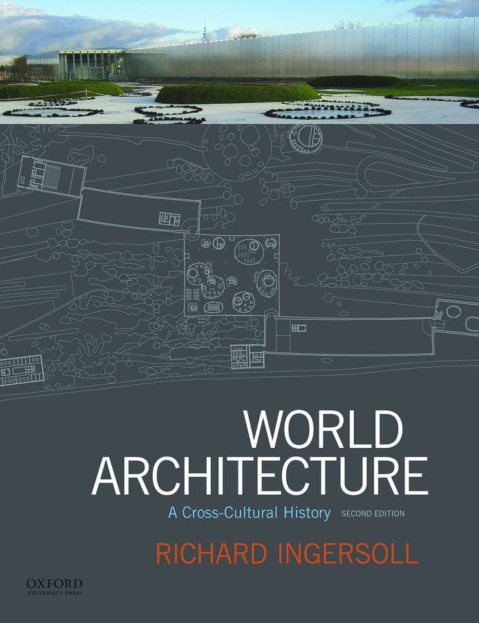 World Architecture: A Cross-Cultural History 2e Instructor Resources