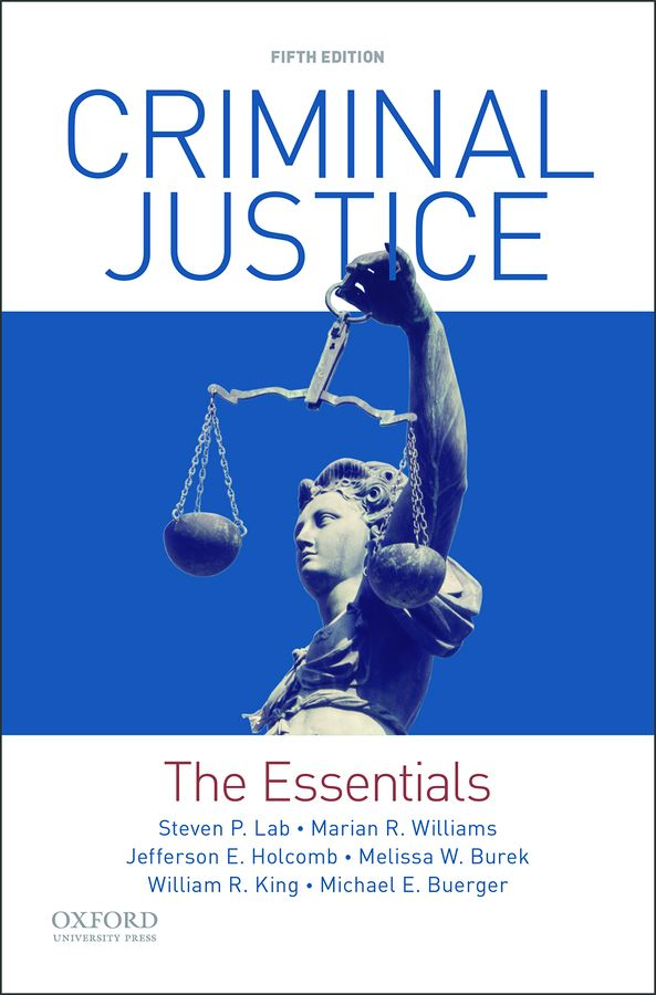 Criminal Justice: The Essentials 5e Instructor Resources