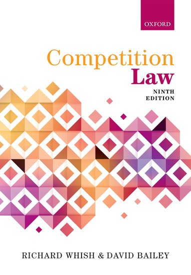 Whish & Bailey: Competition Law 9e