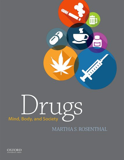 Drugs: Mind, Body, and Society Instructor Resources