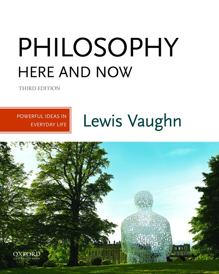 Philosophy Here and Now 3e