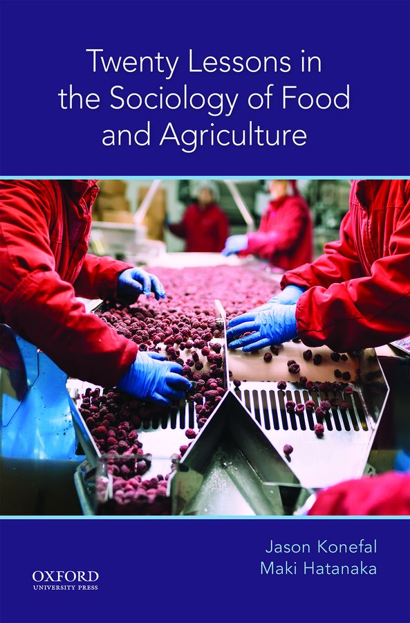 Twenty Lessons in the Sociology of Food and Agriculture