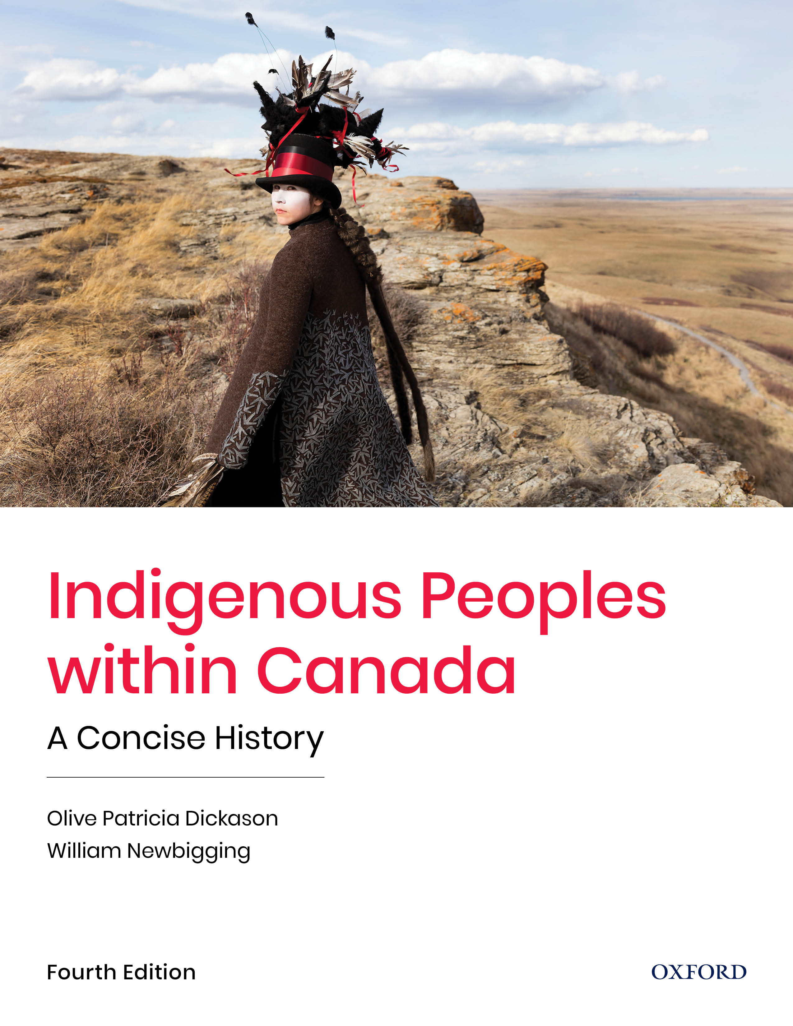 Indigenous Peoples within Canada: A Concise History 4e