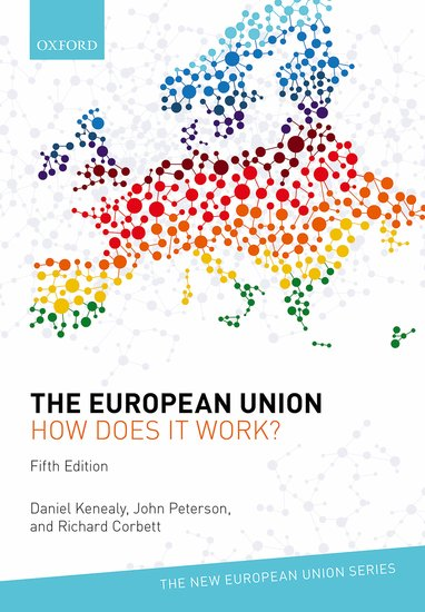 The European Union: How does it work? 5e