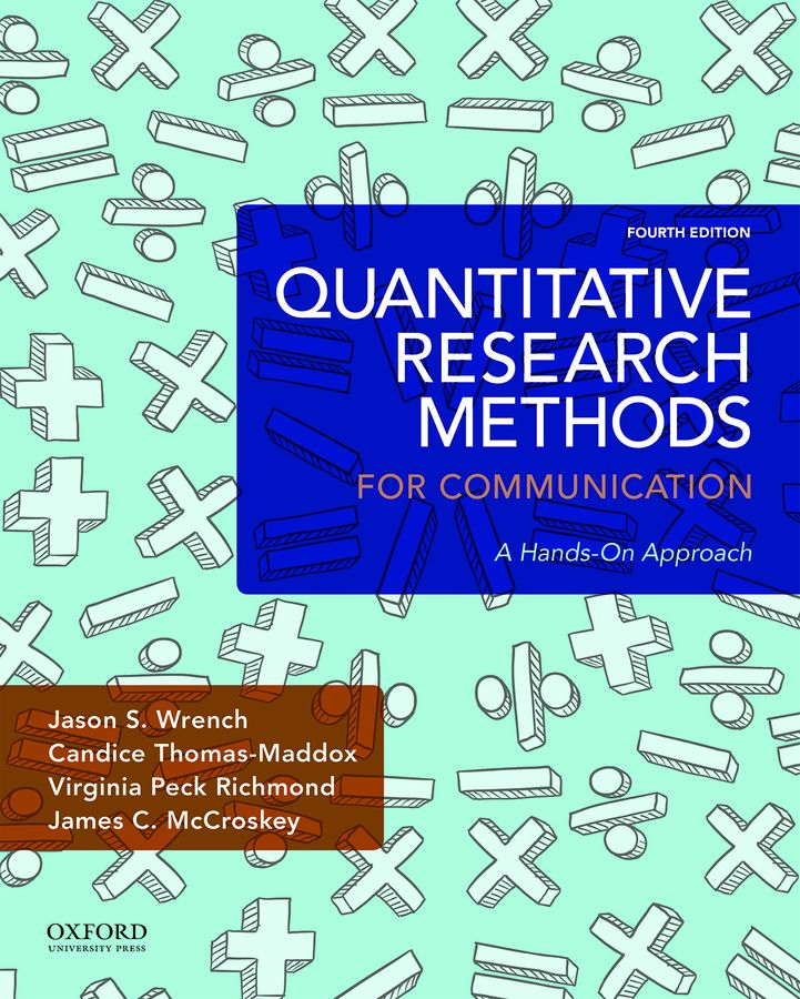 Quantitative Research Methods for Communication: A Hands-On Approach 4e