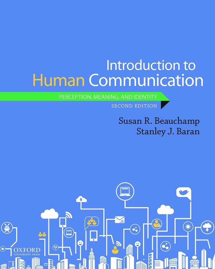 Introduction to Human Communication 2e