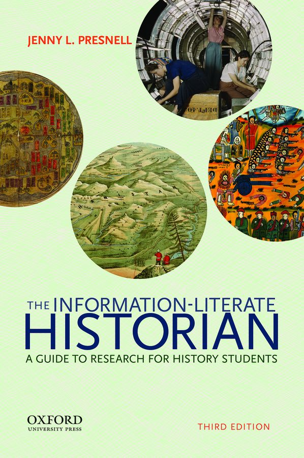 Information-Literate Historian 3e Student Resources