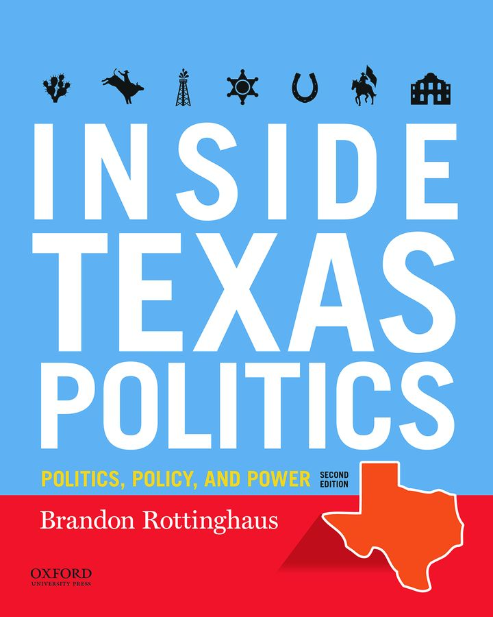 Inside Texas Politics: Power, Policy, and Personality of the Lone Star State 2e