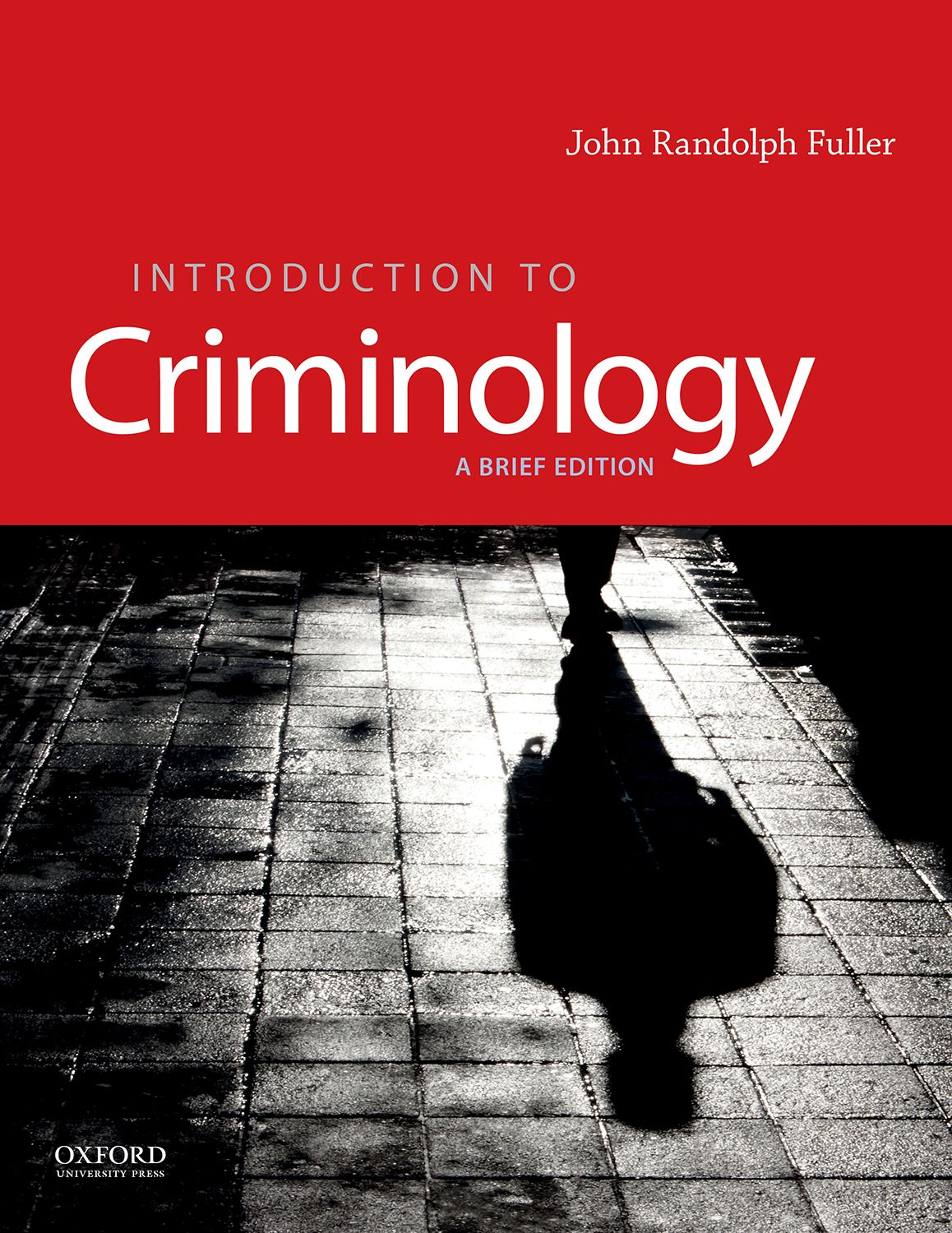 Introduction to Criminology: A Brief Edition Instructor Resources