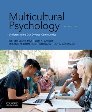 Multicultural Psychology 5e Instructor Resources
