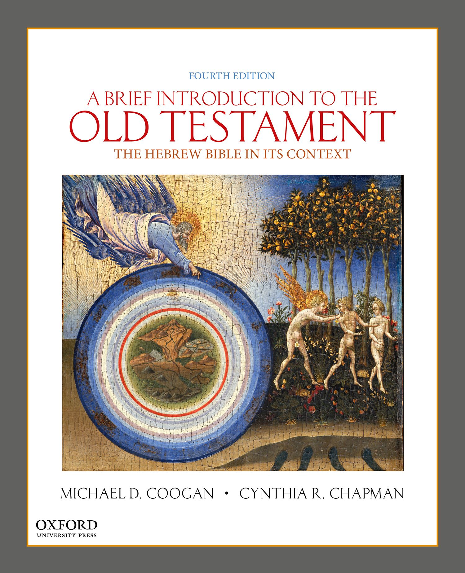 A Brief Introduction to the Old Testament 4e