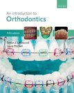 An Introduction to Orthodontics 5e Resources