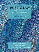 Public Law: Text, Cases, and Materials 4e Resources