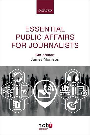 Essential Public Affairs for Journalists 6e