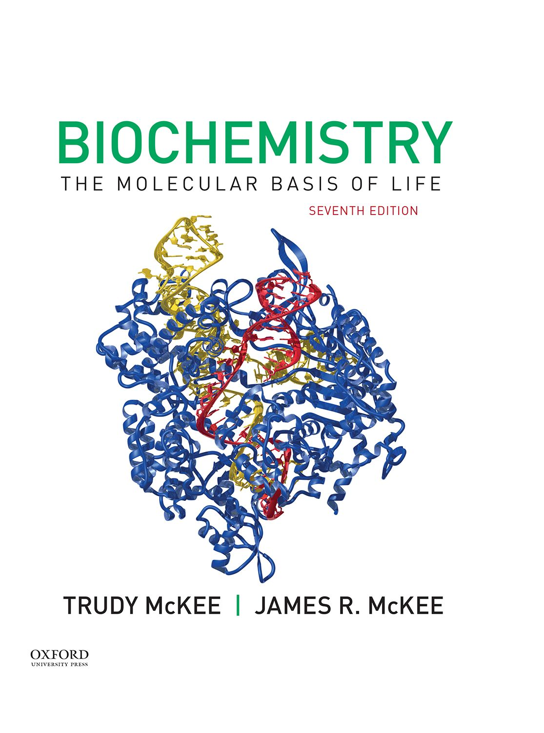 Biochemistry: The Molecular Basis of Life 7e