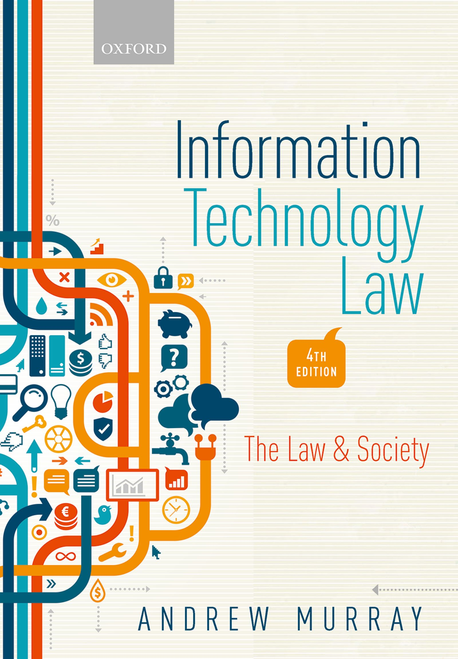 Information Technology Law: The Law and Society 4e Resources