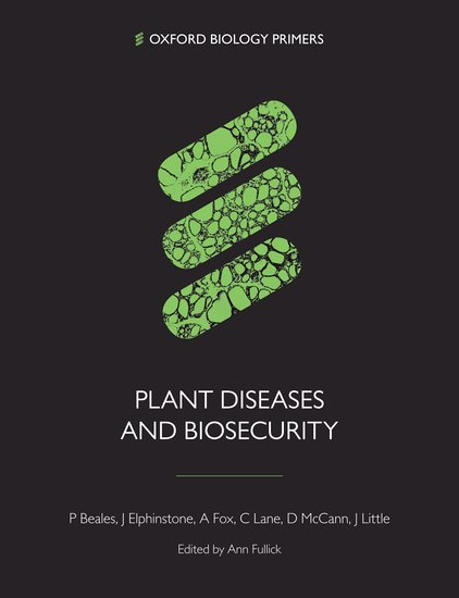 Plant Diseases and Biosecurity