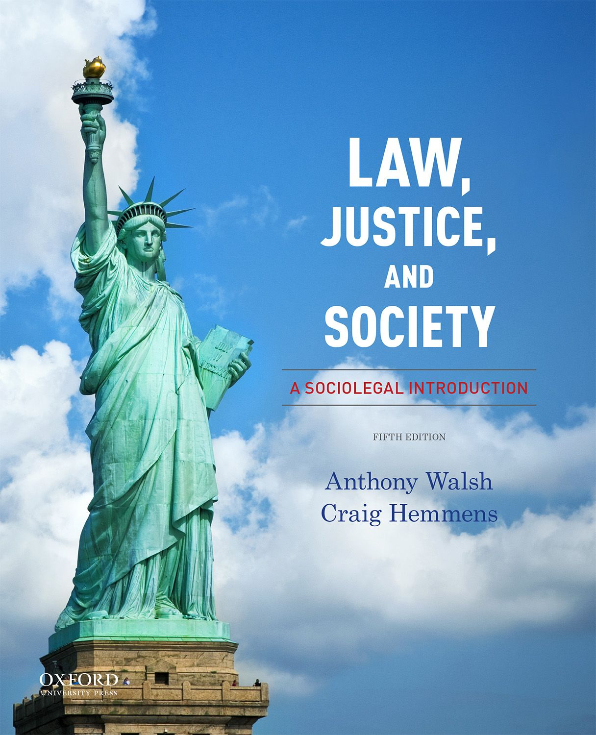 Law, Justice, and Society: A Sociolegal Introduction 5e Instructor Resources