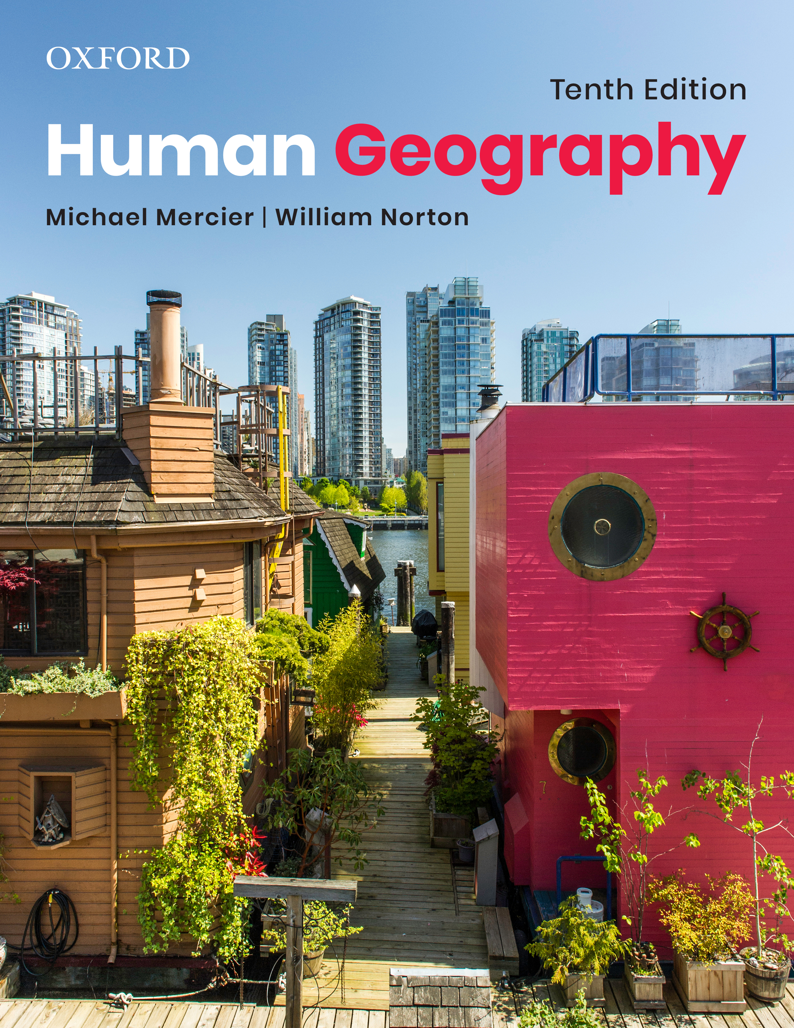 Human Geography 10e Instructor Resources
