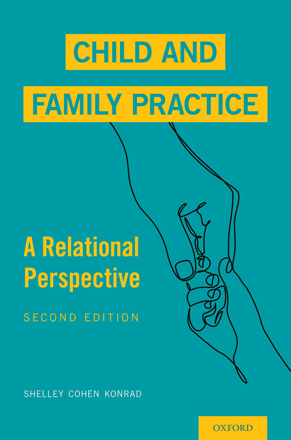 Child and Family Practice: A Relational Perspective 2e