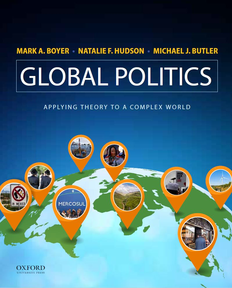 Global Politics: Applying Theory to a Complex World