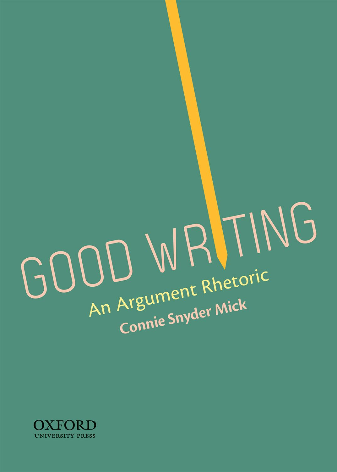 Good Writing: An Argument Rhetoric Instructor Resources