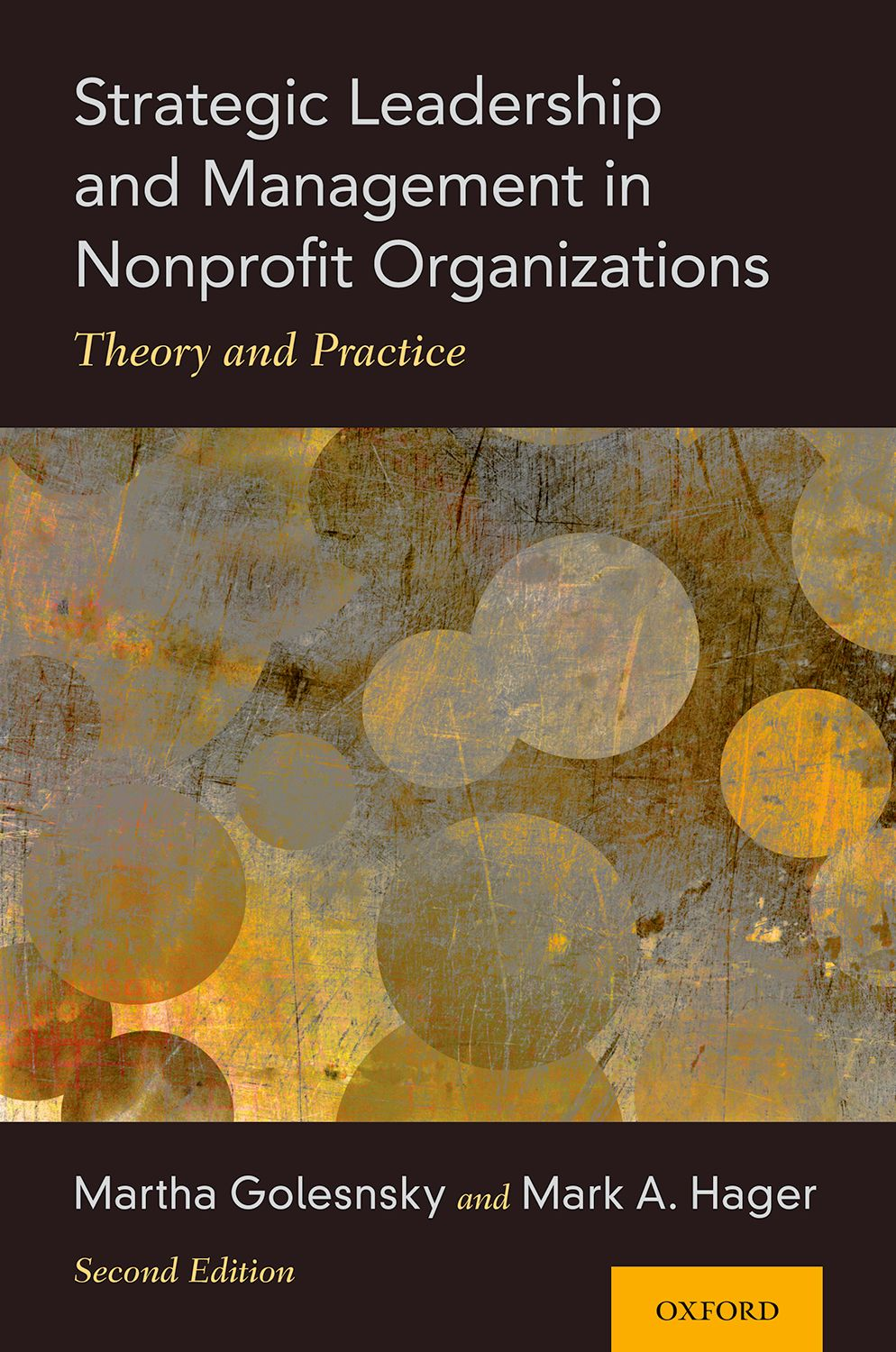 Strategic Leadership and Management in Nonprofit Organizations 2e
