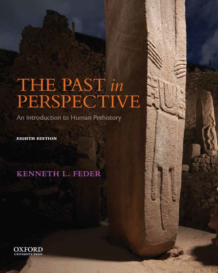 The Past in Perspective: An Introduction to Human Prehistory 8e Student Resources