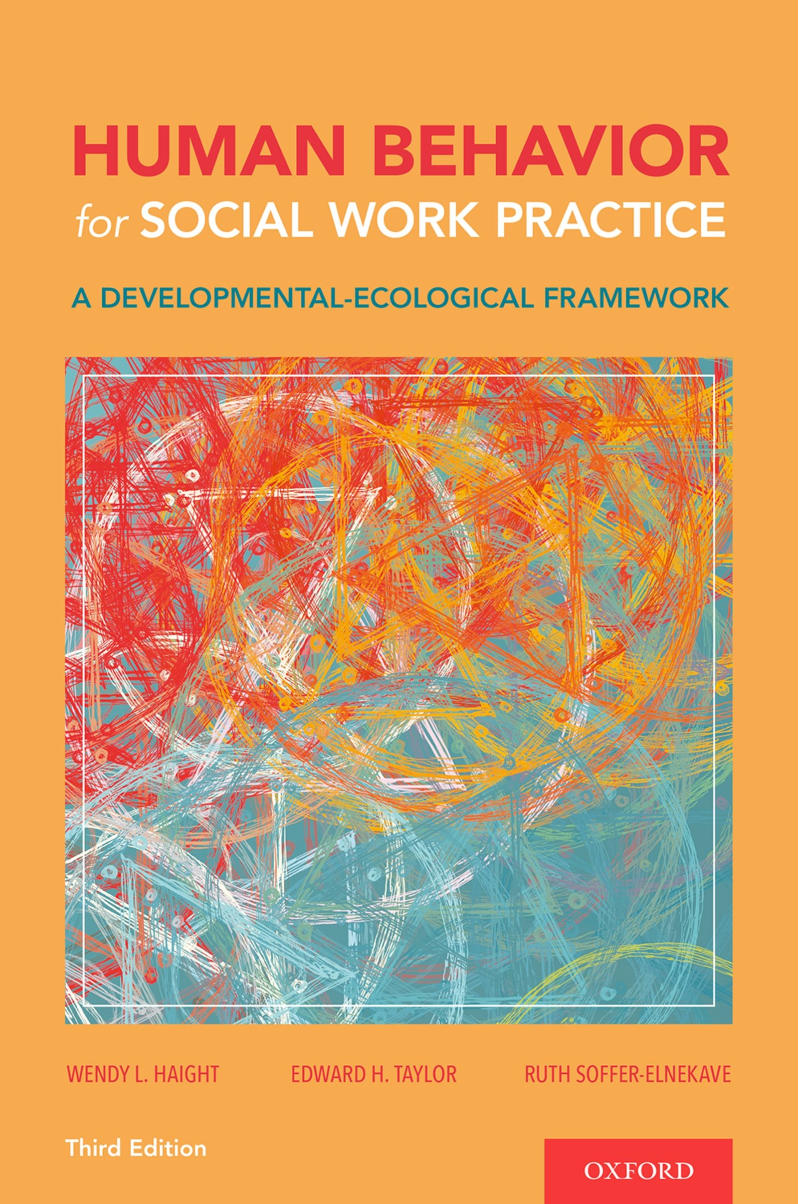 Human Behavior for Social Work Practice 3e