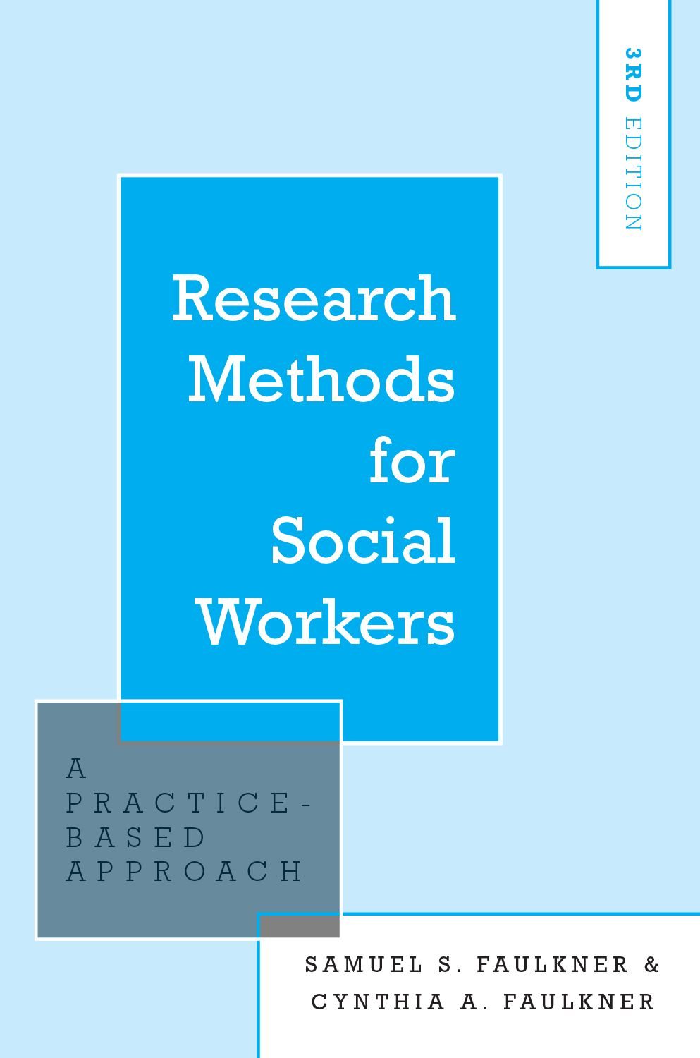 Research Methods for Social Workers 3e
