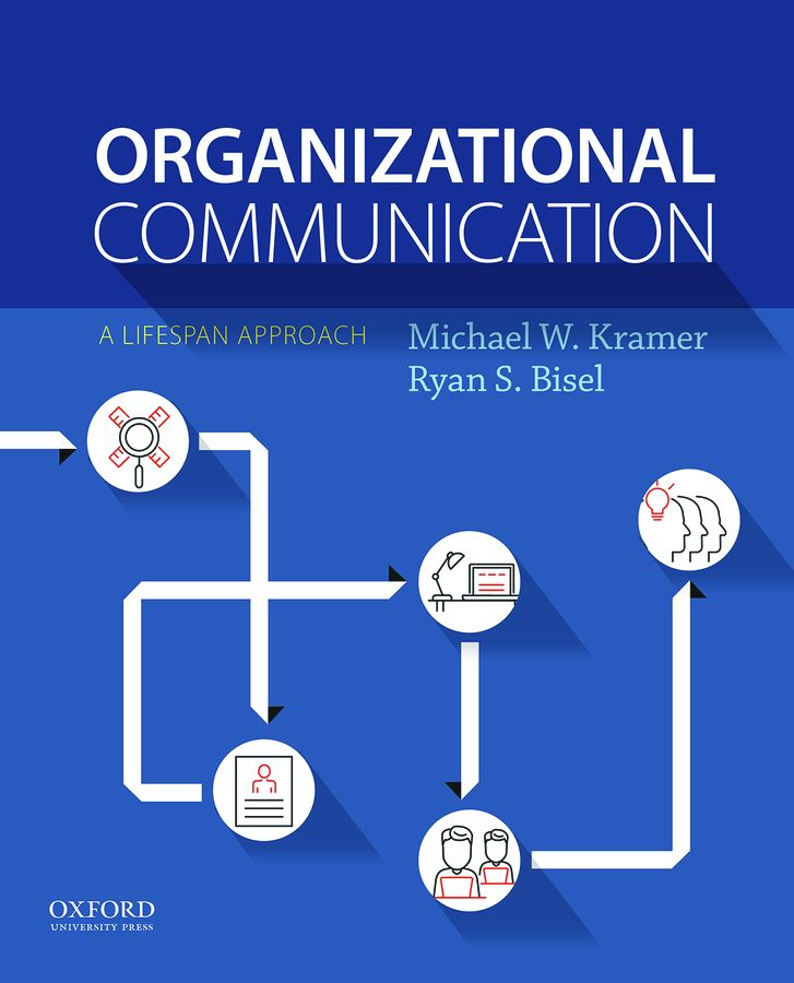 Kramer/Bisel, Organizational Communication
