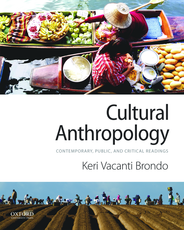 Cultural Anthropology: Contemporary, Public, and Critical Readings 1e